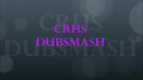 Thumbnail for entry CRHS Dubsmash