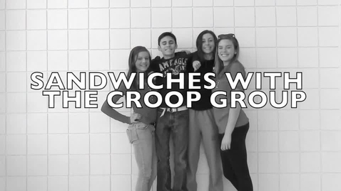 Thumbnail for entry Sandwiches with Croop Group Number 3