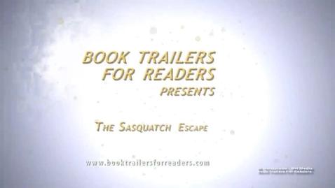 Thumbnail for entry The Sasquatch Escape Book Trailer