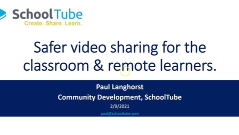 Thumbnail for entry Safer Video Sharing for the K12 Classroom
