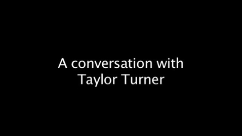 Thumbnail for entry A conversation with Taylor