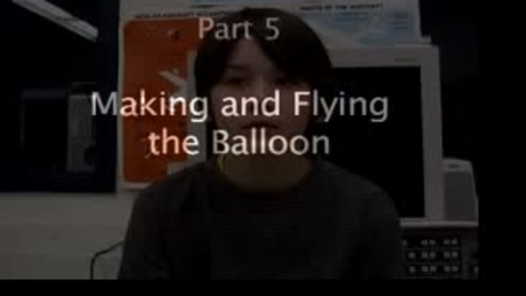 Thumbnail for entry Part 5 Make a Hot Air Balloon