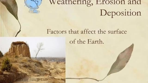Thumbnail for entry Copperfield Academy: Weathering, Erosion, and Deposition