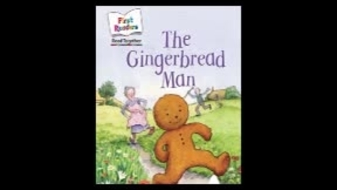 Thumbnail for entry children's story - the gingerbread man - vg2