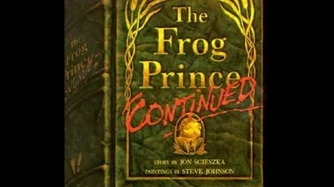 Thumbnail for entry The Frog Prince Continued