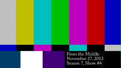 Thumbnail for entry From the Middle Season 7 Show 4
