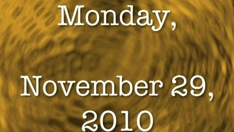 Thumbnail for entry Monday, November 29, 2010