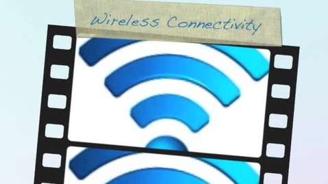 Thumbnail for entry Wireless Connectivity
