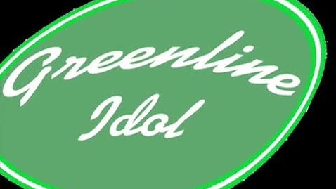 Thumbnail for entry Greenline Idol