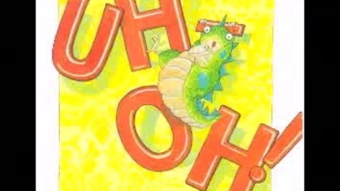 Thumbnail for entry UH-OH! by Mary Newell DePalma