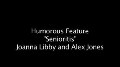 Thumbnail for entry Senioritis