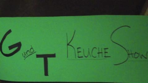 Thumbnail for entry G un T Keuche Show