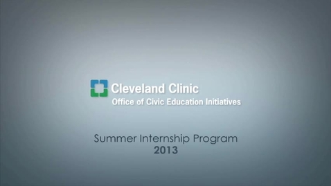 Thumbnail for entry myInternship. myProfession. (2013 Cleveland Clinic Summer Internship Program)