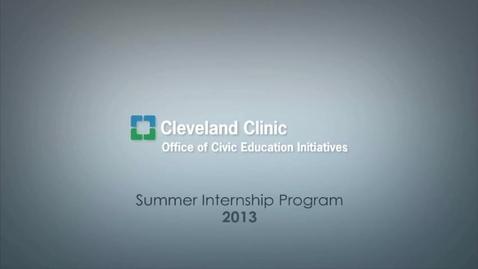 Thumbnail for entry myInternship. myProfession. (2013 Cleveland Clinic Summer Internship Program)