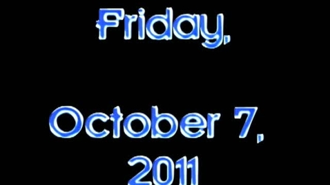Thumbnail for entry Friday, October 7, 2011