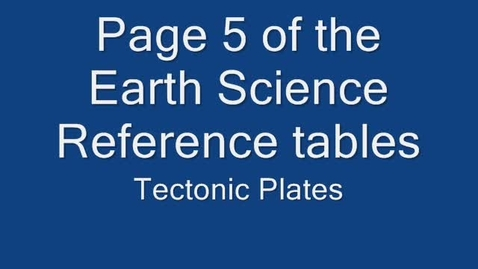 Thumbnail for entry Tectonic Plate Reference Tables