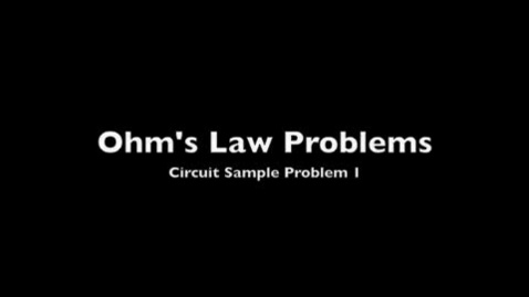 Thumbnail for entry Circuit Problems 1