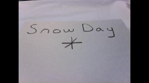 Thumbnail for entry Snow Day