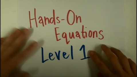 Thumbnail for entry Hands On Equations Lesson 1