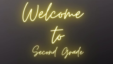 Thumbnail for entry Welcome to 2nd Grade