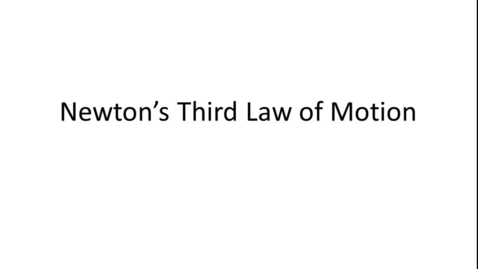 Thumbnail for entry Third Law Notes