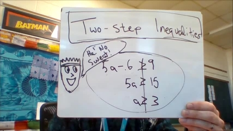 Thumbnail for entry U3B solving two step inequalities