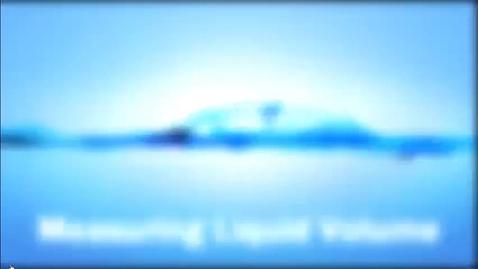 Thumbnail for entry Measuring Liquid Volume