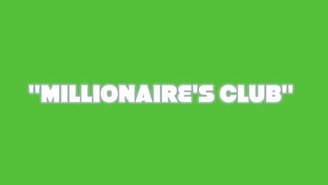 Thumbnail for entry Millionaire's Club