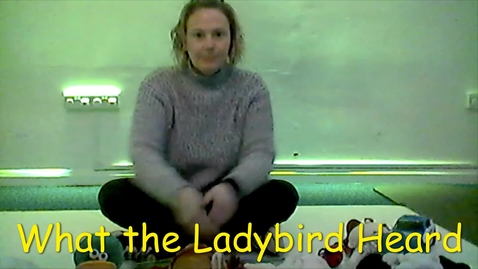 Thumbnail for entry Narrative What the Ladybird Heard