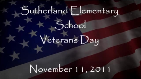 Thumbnail for entry Sutherland Elementary School Veterans Day 2011