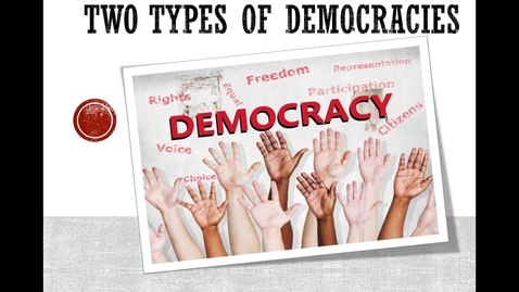 Thumbnail for entry Two Types of Democracies