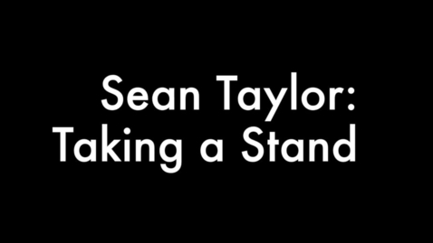 Thumbnail for entry Sean Taylor Takes a Stand: A National History Day Sports Documentary by Dom