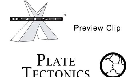 Thumbnail for entry X-Science - Plate Tectonics