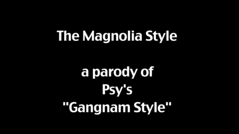 Thumbnail for entry The Magnolia Style