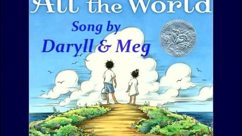 Thumbnail for entry ALL THE WORLD Song