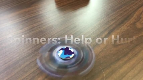 Thumbnail for entry Fidget Spinners
