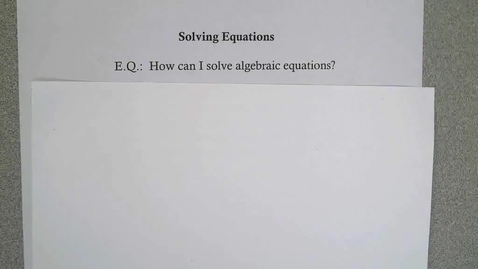 Thumbnail for entry Solving Equations with Integers