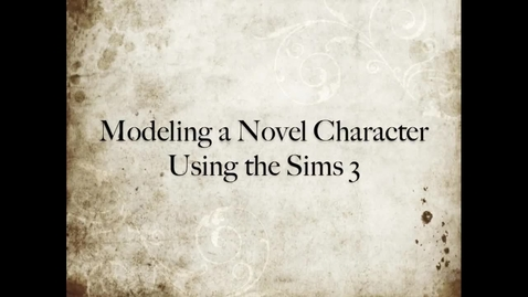 Thumbnail for entry Modeling a Novel Character Using The Sims 3