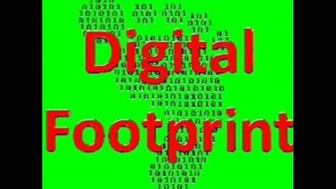 Thumbnail for entry Digital Footprints 3
