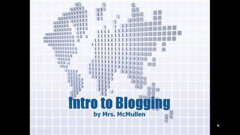 Thumbnail for entry Intro to Blogging