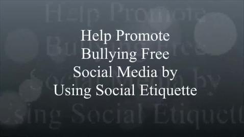 Thumbnail for entry Bully Free Social Etiquette