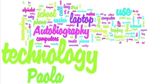 Thumbnail for entry Paola's Technology Autobiography