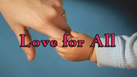 Thumbnail for entry Love for All