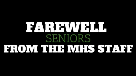 Thumbnail for entry Senior Farewells - Class of 2021