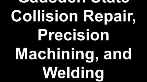 Thumbnail for entry 2013 GSCC District Competition Collision Repair, Welding, & Machining