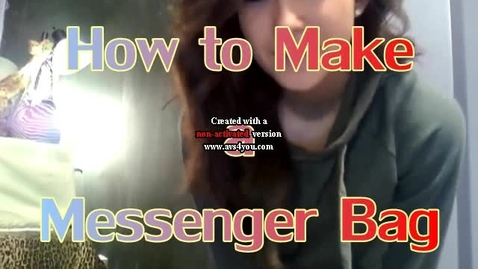 Thumbnail for entry How To Make A Messenger Bag