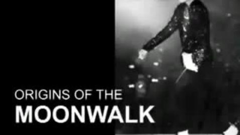 Thumbnail for entry Origin of the Moonwalk
