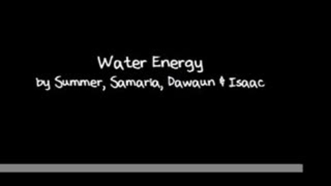 Thumbnail for entry Water Energy (Hydro Power)