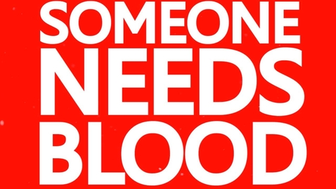 Thumbnail for entry Blood Drive PSA