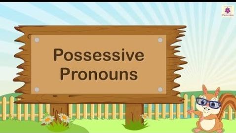Thumbnail for entry Possessive Pronouns | English Grammar | Grade 3 | Periwinkle